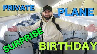 FLYING PRIVATE TO A SURPRISE BIRTHDAY!