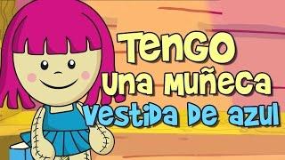 TENGO UNA MUÑECA VESTIDA DE AZUL (canciones y rondas infantiles)