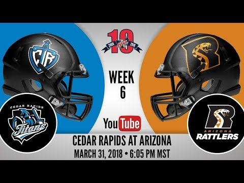 Week 6 | Cedar Rapids Titans at Arizona Rattlers