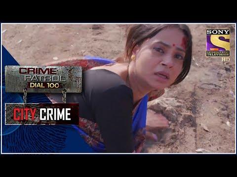 City Crime   Crime Patrol   रिश्तो के खेल    Mumbai