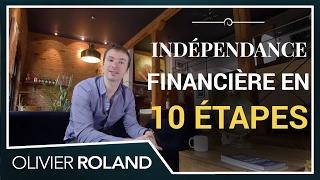 Les 10 étapes pour devenir indépendant financièrement (198/365)