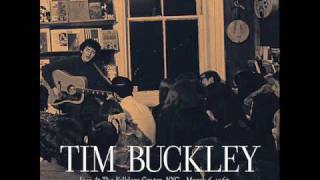 tim buckley what do you do he never saw you