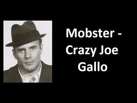 Mobster - Crazy Joe Gallo