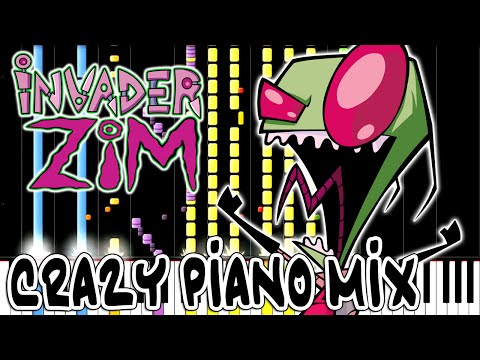 Crazy Piano Mix! INVADER ZIM Theme