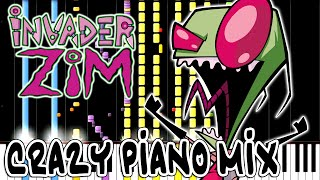 Repeat youtube video Crazy Piano Mix! INVADER ZIM Theme