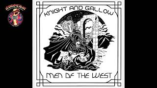 Knight & Gallow - Men of West [EP] (2020)