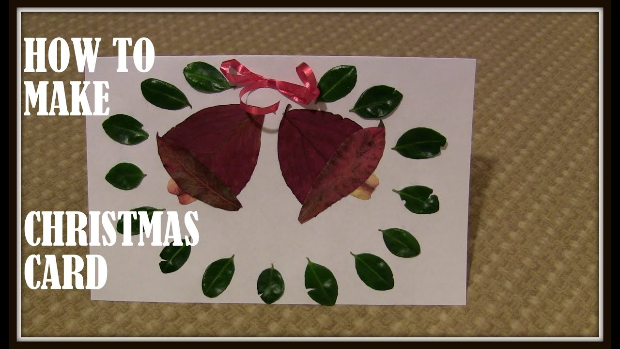 Art And Craft Ideas For Making Greeting Cards Part - 36: Jingle Bell: Art And Craft For Kids: How To Make Christmas Card With Dry  Leaves (Jingle Bell) - YouTube