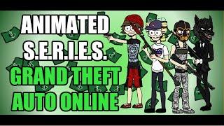 Animated Parody - Grand Theft Auto Online