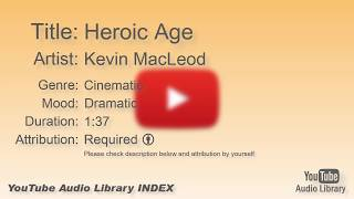Heroic Age   Kevin MacLeod   Cinematic   Dramatic   YouTube Audio Library   BGM
