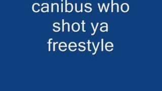 canibus who shot ya freestyle
