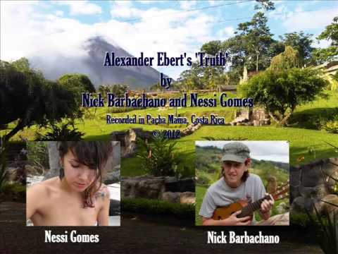 Alexander Eberts Truth  Nick Barbachano and Nessi Gomes