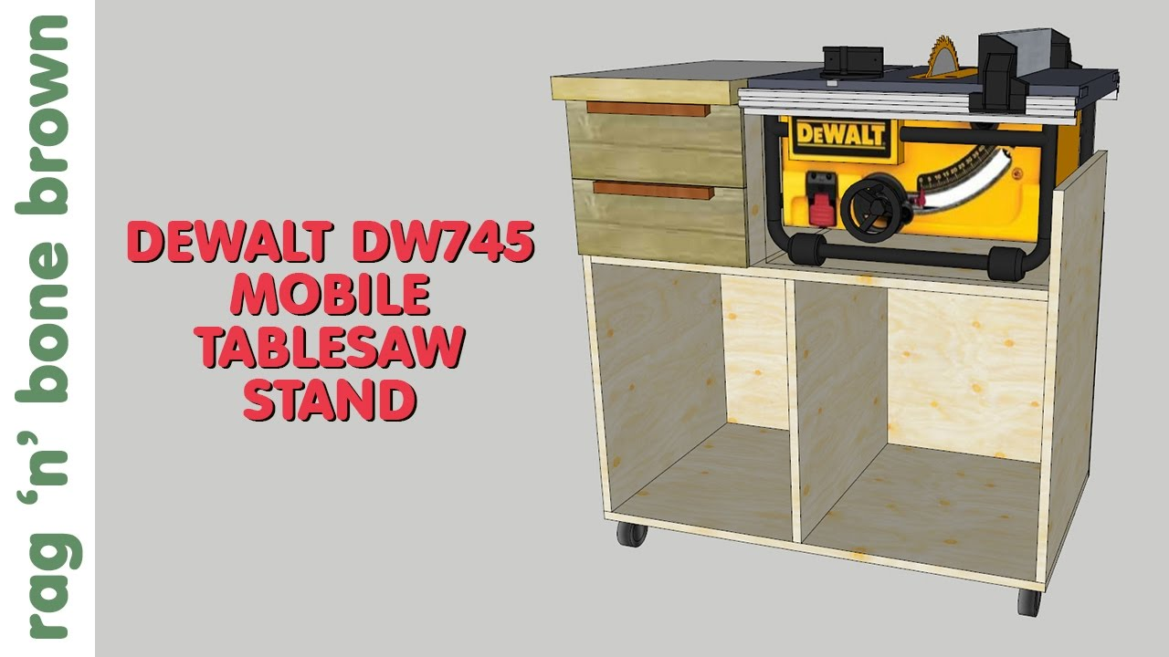 Mobile Tablesaw Stand For Dewalt Dw745 Part 1 Of 2 Work Re