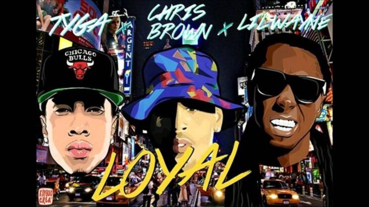 Chris Brown - Loyal ft. Lil Wayne, Tyga - YouTube