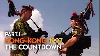 Hong Kong: The Countdown, Part 1 - World History Documentary