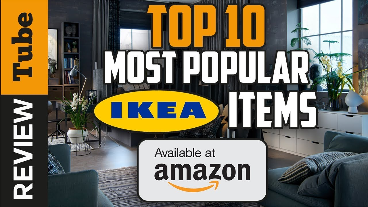 Ikea: Most sold Ikea products 2019 (Buying Guide) - YouTube