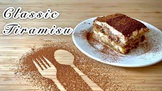 Easy Classic Tiramisu ÏI Tiramisu Recipe II Italian Tiramisu Recipe