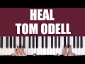 HOW TO PLAY HEAL TOM ODELL mp3