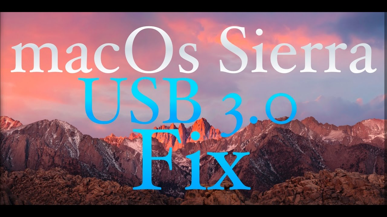How to Fix USB 3 0 on macOS Sierra & older Os X Hackintosh - Fastest The  Most Easiest Fix