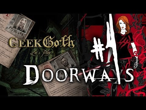 Let's Play: Doorways Chapter 1 Part 4 - The Professor's Kill Rooms