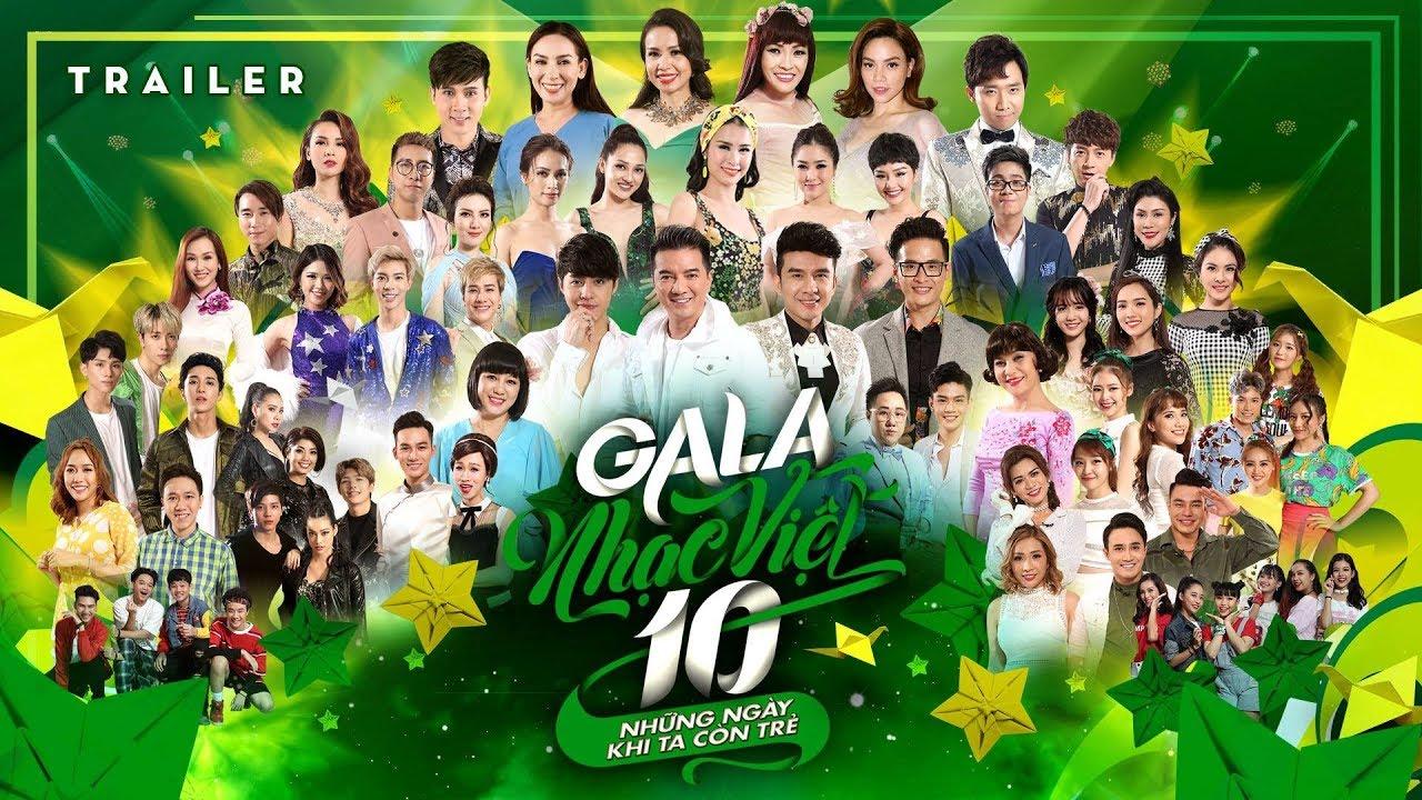 Gala Nhạc Việt 10 - Những Ngày Khi Ta Còn Trẻ