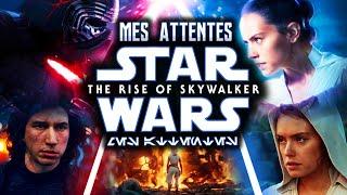 Star Wars 9 : Mes Attentes et les vôtres sur L'ASCENSION DE SKYWALKER !