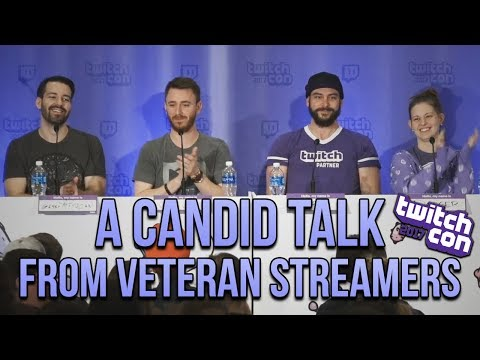 Here's The Thing...A Candid Talk From Veteran Streamers (TwitchCon 2017 Panel)