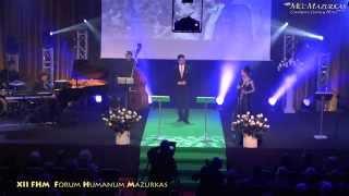 XII Forum Humanum Mazurkas - Justyna Reczeniedi, K.A.Krzeszowiak -