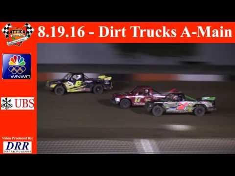 8.19.16 Attica Raceway Park Dirt Trucks A-Main