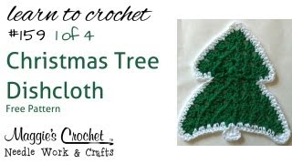 Part 1 Of 4 Christmas Tree Dishcloth Right Handed #159