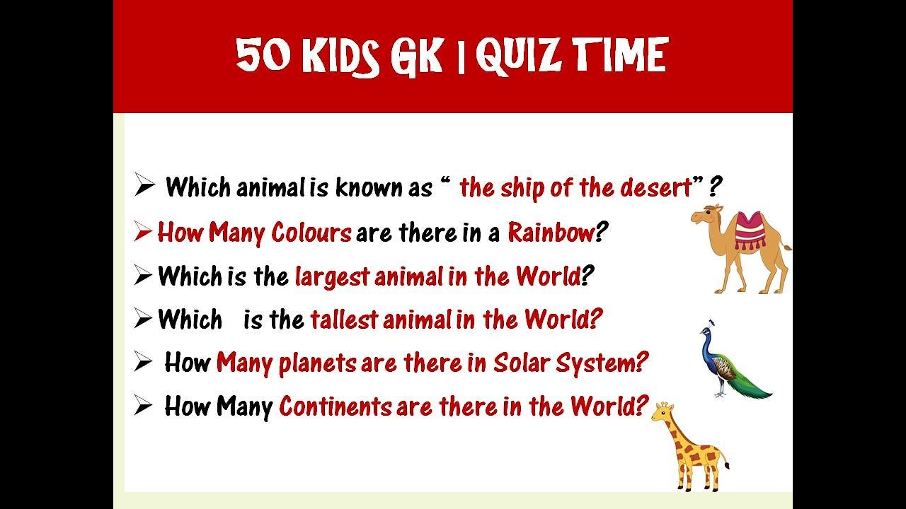 50 EASY KIDS GENERAL KNOWLEDGE(GK) QUESTIONS & ANSWERS