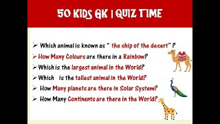 50 EASY KIDS  GENERAL KNOWLEDGE(GK) QUESTIONS & ANSWERS - PART 1