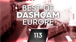 #113: Bad Driving [Dashcam Europe]