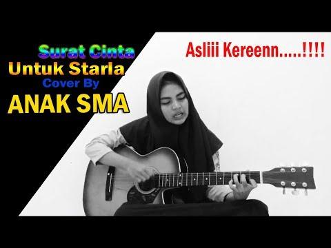 Surat Cinta untuk Starla cover by anak SMA, Asliii kereen....!!!