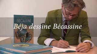 Béja dessine Bécassine !