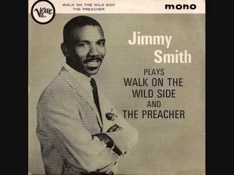 Jimmy Smith - Walk On The Wild Side - 1962 45rpm