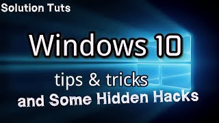 Windows 10 Hidden tips tricks and hacks | Features