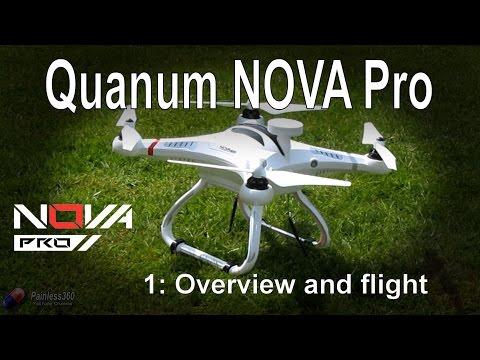 (1/4) Quanum Nova Pro Quadcopter - Overview and setup
