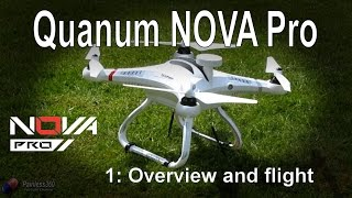 (1/1) Quanum Nova Pro Quadcopter - Overview and setup