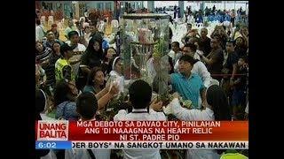 Mga deboto sa Davao city, pinilahan ang 'di naaagnas na heart relic ni St. Padre Pio