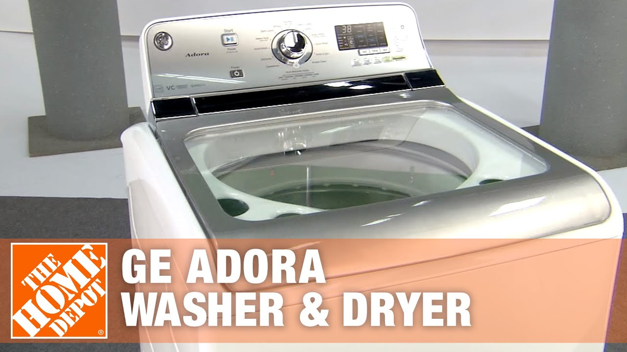 GE Adora 4.8 Cu. Ft. Washer & 7.8 Cu. Ft. Dryer | The Home Depot - YouTube
