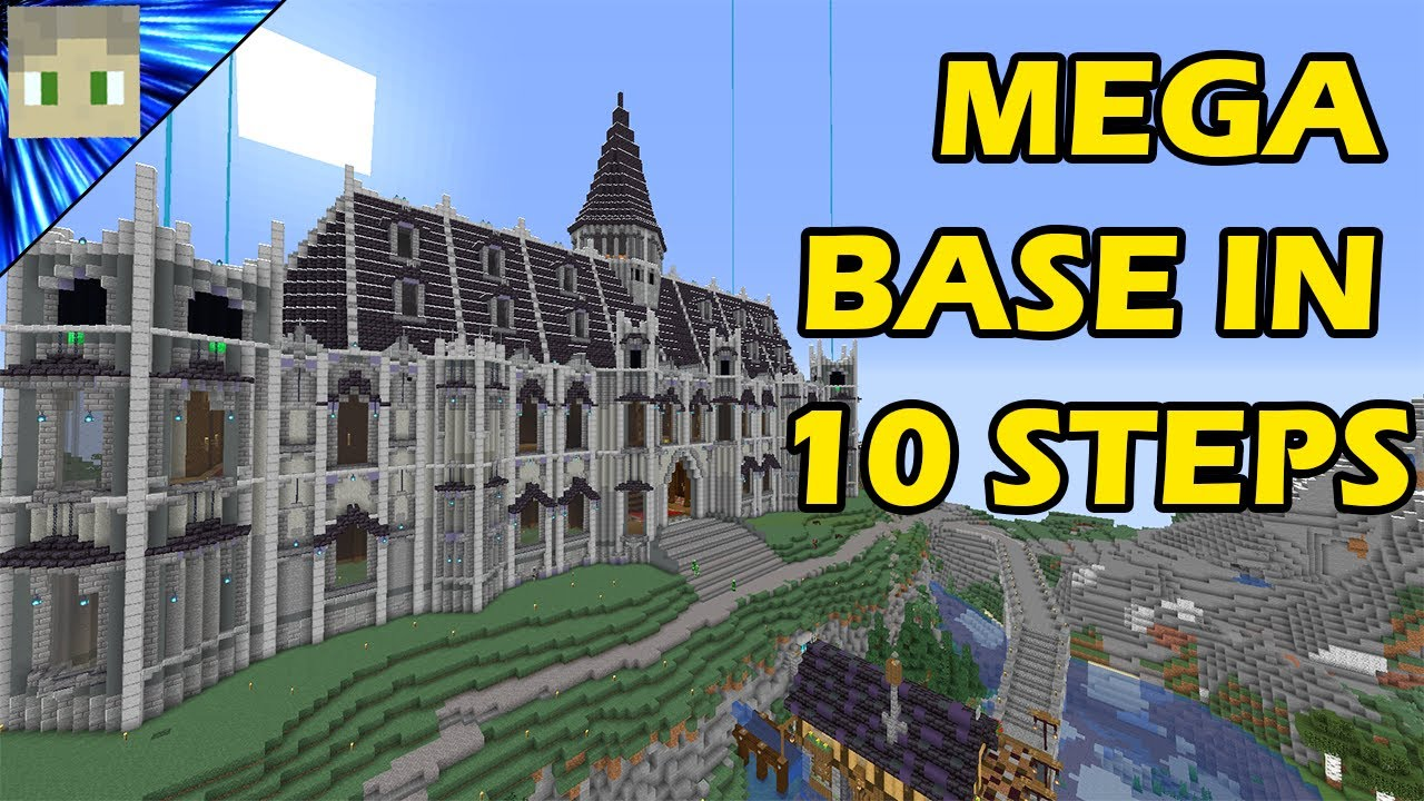 How To Build A Mega Base In Minecraft Tutorial In 10 Simple Steps Youtube