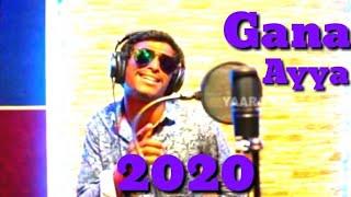 #Gana ayya# Happy New year 2020-#Gana aiya#David#music
