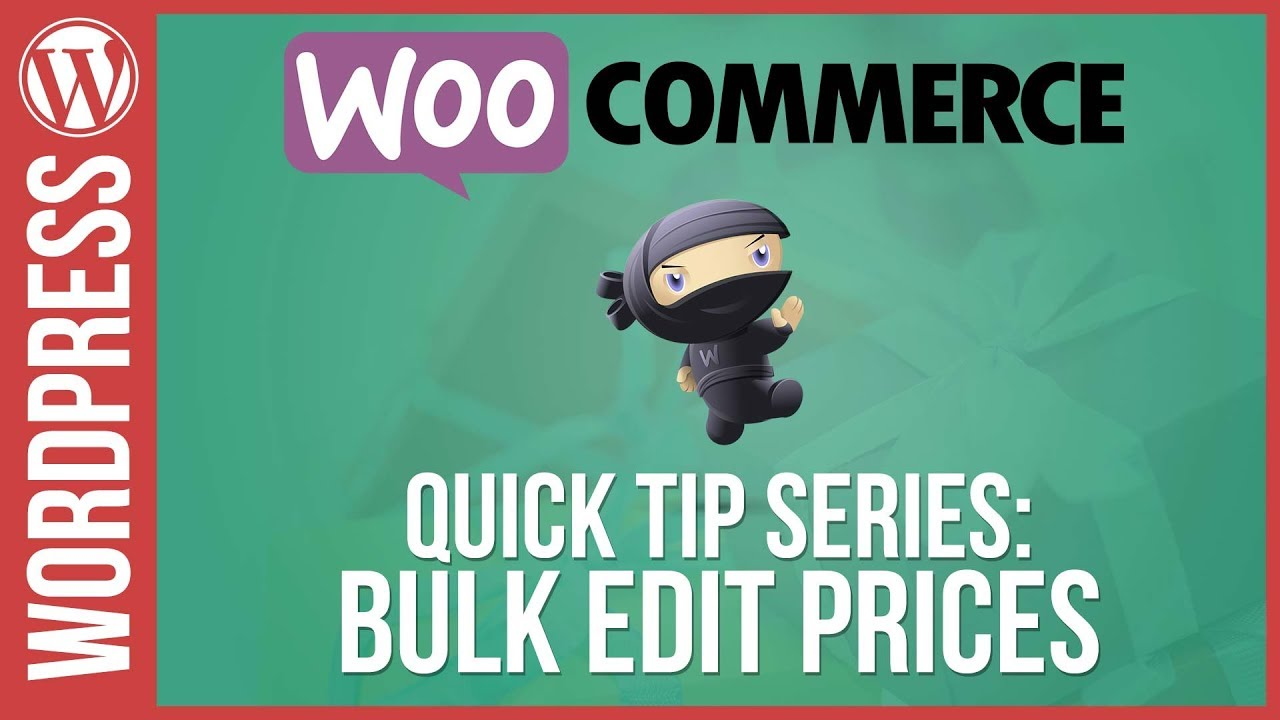 Woocommerce: Bulk Edit / Update Prices - YouTube