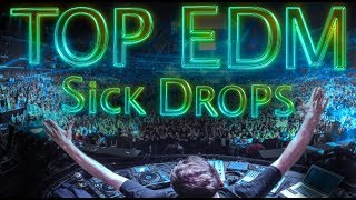 TOP 15 SICK EDM DROPS
