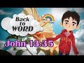 ★John 13:35★ Memorize Bible Verse  Audio Bible Scripture Reading  Kids Bible ★ Back to WORD