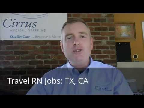 Cirrus Medical Staffing: Travel RN Jobs in TX, CA