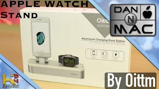 Apple Watch Stand by Oittm [Unboxing & Overview]