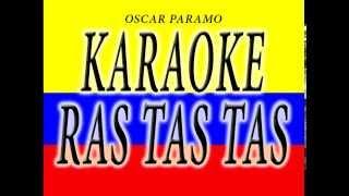 RAS TAS TAS KARAOKE SIN VOCES (INSTRUMENTAL)