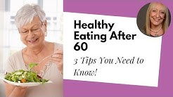 What Makes a Healthy Diet for Women over 60