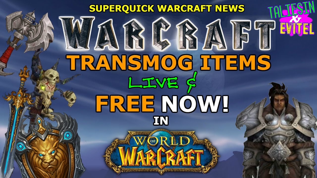 Superquick Warcraft News | Warcraft Movie Transmog Items Live and Free Now!